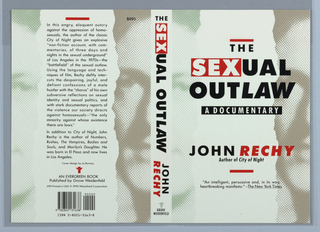 "Front cover depicts the title ""THE SEXUAL OUTLAW A DOCUMENTARY,"" in black with the word ""SEX"" cut out of a red rectangle. The phrase ""A DOCUMENTARY"" is also cut out of a black rectangle. Below the title is the first name of the author in black and their last name italicized in red. Framing this text are two short horizantal red bars. This text is superimposed on a tear between pixalated images of a figure's faces. Spine depicts the title and the name of the author in a similar format to the cover printed vertically above the Grove Weidenfeld colophon. Back cover depicts printed text in a tear framed by the pixalated images of a figures face."