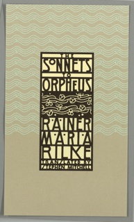 """Book jacket design for """"The Sonnets to Orpheus."""" On light purple ground, the upper half filled with a swirling wave motif in white. At center, a black-bordered rectangle has text in black on white ground: THE / SONNETS / TO / ORPHEUS / RAINER / MARIA / RILKE / TRANSLATED BY / STEPHEN MITCHELL. In between title and author name, depiction of vines with blossoms and berries in white on black ground."""