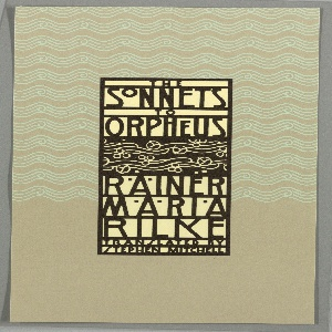 "Book jacket design for ""The Sonnets to Orpheus."" On light purple ground, the upper half filled with a swirling wave motif in white. At center, a black-bordered rectangle has text in black on white ground: THE / SONNETS / TO / ORPHEUS / RAINER / MARIA / RILKE / TRANSLATED BY / STEPHEN MITCHELL. In between title and author name, depiction of vines with blossoms and berries in white on black ground."