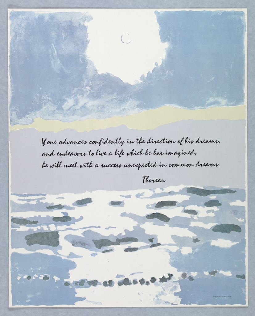 Vertical rectangle. Depiction of sun shining over the sea in impressionistic style. Quote by Henry David Thoreau printed in black script at center. One of seven posters in a paper portfolio.