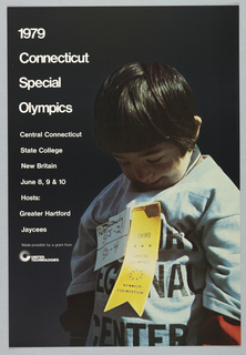 """Little boy with blue shirt, on which a yellow """"third place"""" ribbon is pinned. In white text reads: 1979 / Connecticut / Special / Olympics / Central Connecticut / State College / New Britain / June 8, 9 & 10 / Hosts: / Greater Hartford / Jacees.In white text reads: 1979 / Connecticut / Special / Olympics / Central Connecticut / State College / New Britain / June 8, 9 & 10 / Hosts: / Greater Hartford / Jacees. United Technologies logo."""