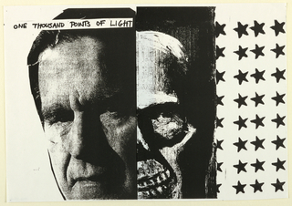 Black and white photograph of George Bush, skull and black stars; text, upper left: ONE THOUSAND POINTS OF LIGHT.