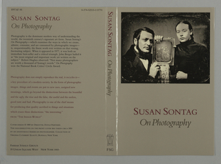 """Book jacket design for """"On Photography"""" written by Susan Sontag. On gray-brown ground, a photoillustration of a nineteenth-century daguerreotype featuring a male and female figure holding a family portrait. Book author and title printed in red and brown below. Back cover, at left: text description of the book and an excerpt from another text. Image credits and publisher name at lower left. Spine: author's name and title printed vertically, publisher's name and colophon (logo) at bottom."""