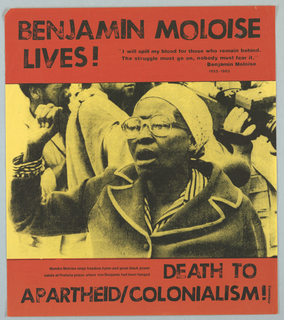 Photograph of Mamike Moloise Condition: Torn at UL corner Poster commemorates the execution of Benjamin Moloise, an African National Congress militant, by the South African government