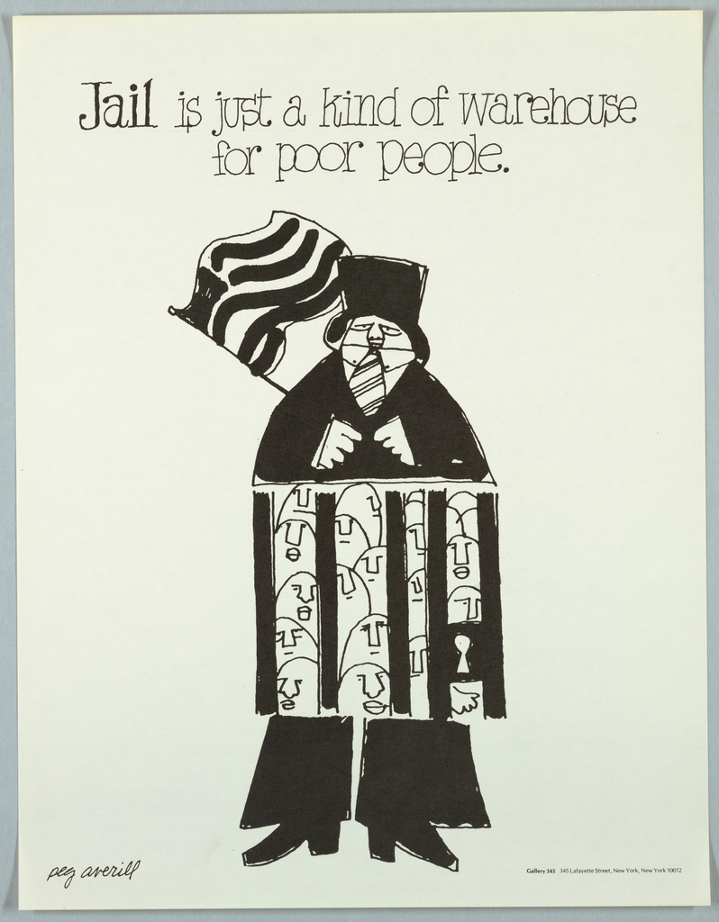 Cartoon drawing of man holding suitcase with faces of men behind bars For Gallery 345 in New York City. Text in black ink upper margin: Jail is just a kind of warehouse/ for poor people.