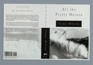 Book jacket for All the Pretty Horses, by Cormac McCarthy, published by Alfred A. Knopf. Front cover bisected with title and author information above and black and white photoillustration of detail of horse's mane and ears below, landscape beyond. Printed text above, in black: All the / Pretty Horses; in white on black rectangle: Cormac McCarthy. Black rectangle repeats on spine, photoillustration repeats on back cover in lighter tone.