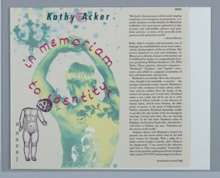 """Printed cover design depicts the back of a greenish-yellow nude woman from the waist up with her arms clasped above her head, and a flower tattoo on her back, against a cream background. Superimposed on this image is the title """"in memoriam to identity,"""" in red and in an elliptical formation. Above the title is the name of the author in green superimposed on a pink eye. To the left of the author's name is a faded candelabra in green and yellow surrounded by green splotches. In the bottom left corner is a small nude doll-like figure outlined in purple, with its head torn off, standing directly to the right of the subtitle """"a novel,"""" printed vertically in grey. A leaf or flap to the right of the front cover design contains black printed text with information about the publication on a cream background."""