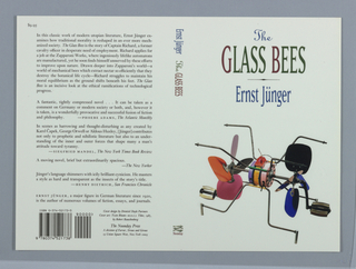 """Book jacket design for """"The Glass Bees,"""" written by Ernst Jünger. On white ground, front cover at right features title in upper third of composition printed in blue, green, and red text. Author's name in blue text below. At lower composition, a photographic illustration of a modern sculpture made up of a composite of brightly colored machine parts (Twin Bloom--R.O.C.I. Tibet, 1985, by Robert Rauschenberg). Back cover at left includes a printed book synopsis at top,  critical reviews, and publication information. Spine: at top, author and title printed vertically. At bottom is publisher's name and colophon (logo)."""