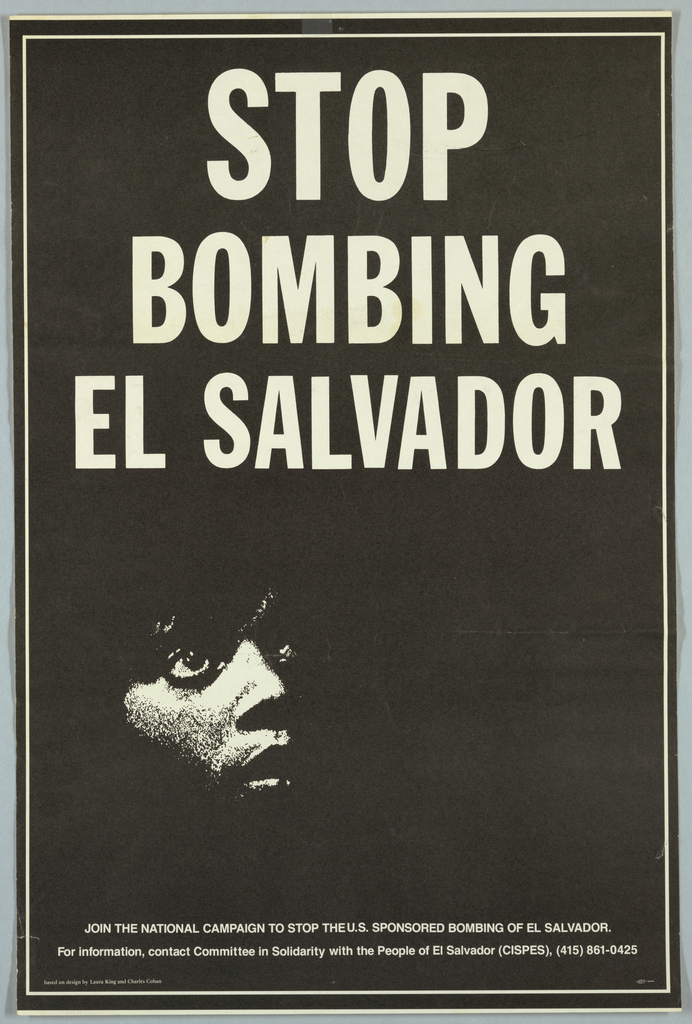Black and white photograph of man's face For Committee in Solidarity with the People of El Salvador. Text in white: STOP/ BOMBING/ EL SALVADOR