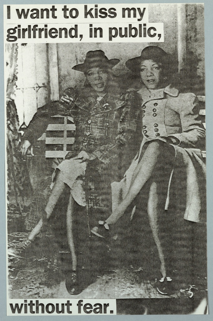 Black and white photograph of two black women, sitting on a bench in park. In black text: I want to kiss my/ girlfriend, in public,/ without fear.