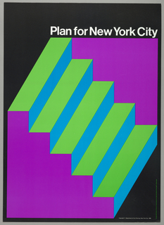 Op-art stairs in green, blue and purple on black background. Imprinted in white ink at upper right: Plan for New York City.