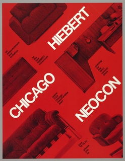 Images of office chairs and desk units on red background. Poster image and text reads diagonally, in white ink: HIEBERT / CHICAGO / NEOCON; in black ink in blocks of text, throughout poster: an / announcement / and invitation / to / the / new / HIEBERT / showroom / opening / for / the / 1975 / neocon / show / space / 1144 / chicago / merchandise / mart / june / 18 19 20 / please / join / us.