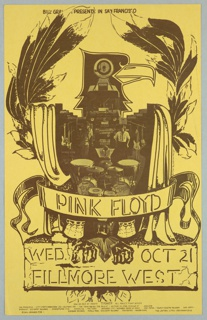 Poster in brown on cream ground. Image of a bird with open wings surrounding a stage set; banner: PINK FLOYD / WED. OCT 21 / FILLMORE WEST [ticket information below].