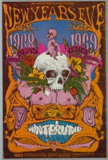 BILL GRAHAM PRESENTS IN SAN FRANCISCO / NEW YEARS EVEN / 9PM 9AM / 1968 1969 / GRATEFUL DEAD QUICKSILVER / MESSENGER SERVICE / IT'S A BEAUTIFUL / DAY SANTANA; WINTERLAND / INCLUDES BREAKFAST / TICKETS [ticket information below].