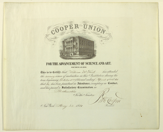 "An engraved certificate awarded by Cooper Union to William McFaul who ""attended the evening course of instruction in this Institution during the term beginning October 1st 1860 and ending April 1st 1961."" Vignette of the Cooper Union. Signed by Peter Cooper as President, New York, May 22, 1861."