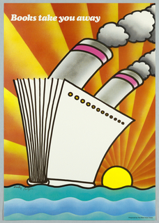 Book as a ship with two chimneys, at sea, against a setting sun. In white above: Books take you away.