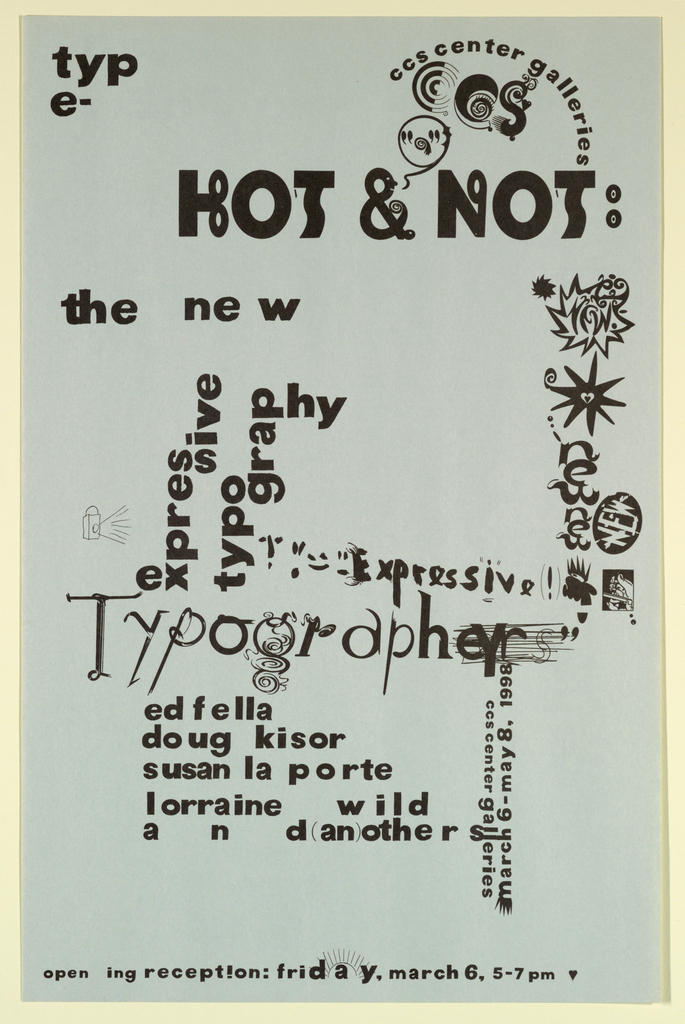 Poster Announcement, Hot and Not (Typography), Center for Creative Studies Galleries, Detroit, 1998