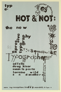 Poster Announcement, Hot and Not (Typography), Center for Creative Studies Galleries, Detroit