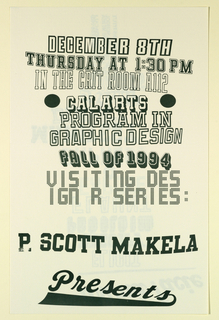 Poster Announcement, Cal Arts Program in Graphic Design Announcement: ...Prima Face - P. Scott Makela, December 9, 1994, 1994