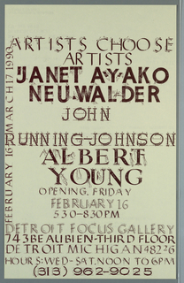 Poster/ announcement printed in maroon ink for exhibition at Detroit Focus Gallery, designed to be mailed.  [Printed] hand-lettered text in a variety of sizes, styles throughout.    Recto: Across sheet, text with embellishments including numbers, arrows, dotted lines, brush, tools, giving exhibition title, artists' names, dates, location, reception and additional information.   Verso: Upper right quadrant, text giving announcement for another exhibition, 17 rows of characters, geometric shapes.  Lower half of sheet, in two text blocks, text giving sponsors and mailing information.