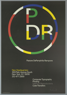 On black ground, in the upper one-third of sheet, a circle divided into white, blue, yellow, green and red color bars, inside of which are the company initials (P over D R) which are also formed out of the same color bars.  Beneath the circle to right of center in white:  Pastore DePamphilis Rampone.  In lower left quadrant, the new address in yellow: New Headquarters:. Beneath this, spaced in three lines, in white:  303 Park Avenue South; New York, NY 10010;  212 477 3300.  In lower right quadrant, spaced in four lines, in white:  Computer Typography, Printing; in gray:  Halftone Reproductions; in white:  Color Transfers.