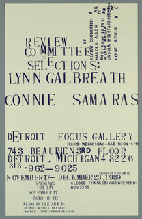 Poster announcement for exhibition at Detroit Focus Gallery, designed to be mailed.  Printed in dark blue ink.   Recto: Two text blocks with typeface in a variety of sizes giving title, participating artists, location, dates, times, contact and additional information.  Upper right quadrant, running upward, sideways, text giving members of review committee, several characters crossed out.   Verso: Upper left corner, two small hands pointing upward.  Upper sheet, left, 13 rows of small hands pointing downward.  Lower sheet, text in a variety of sizes, styles giving sponsors and mailing information.