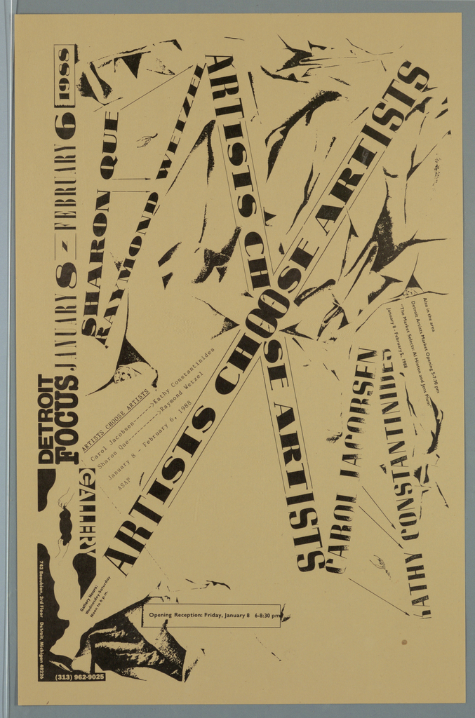 "Poster/ announcement printed in black for exhibiton at Detroit Focus Gallery, designed to be mailed.  Text in a variety of sizes, styles throughout.   Recto: Across sheet, center, text giving title repeated twice, crosses diagonally at double ""O"".  Across left edge, at various angles, text giving location, dates, participating artists, reception and contact information.  Across right edge, at various angles, text giving participating artists and additonal information.  Throughout sheet, abstract shapes resembling draped fabric.  Verso: Across upper two thirds of sheet, geometric shapes including squares, ovals, lines.  Lower center, image of easel.  Across lower third of sheet, sponsor and mailing information."