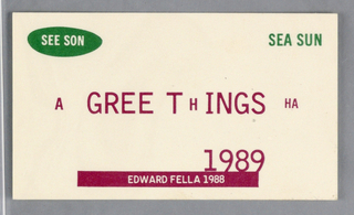 1989 greeting card announcing seasons greeting in form of a business card.  Various sizes, styles of text.  Top line of text is green.  Middle and bottom lines are maroon.