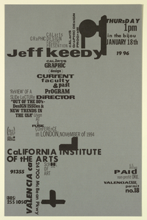 Poster Announcement, Cal Arts Program in Graphic Design Announcement: ...Jeff Keedy..., January 18, 1996
