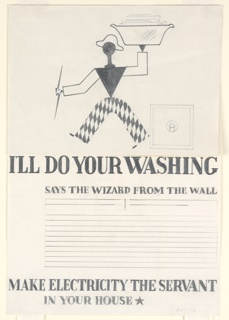 Walking, abstract figure, dressed as Harlequin, carrying a laundry basket. An electric switch at right. Text in graphite, center: I'LL DO YOUR WASHING / [eight lines blocked out] / MAKE ELECTRICITY THE SERVANT / IN YOUR HOUSE [black star]. This design was pasted (and is now hinged) atop an earlier drawing (1963-39-648-b) of the same Harlequin figure wearing a different hat.