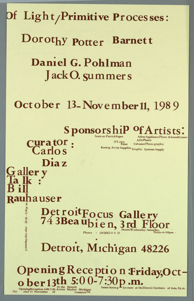 Poster announcement printed in maroon ink for event at Detroit Focus Gallery, designed to be mailed.   Recto: Text in various sizes giving event title, artists, dates, sponsors, curator, address, and additional information.    Verso: Across upper half: image of wine bottle, glass tumbler, hand holding paper, tea kettle.  Image of lightbulb above them.  Lower half: text with sponsors, mailing and additonal information.