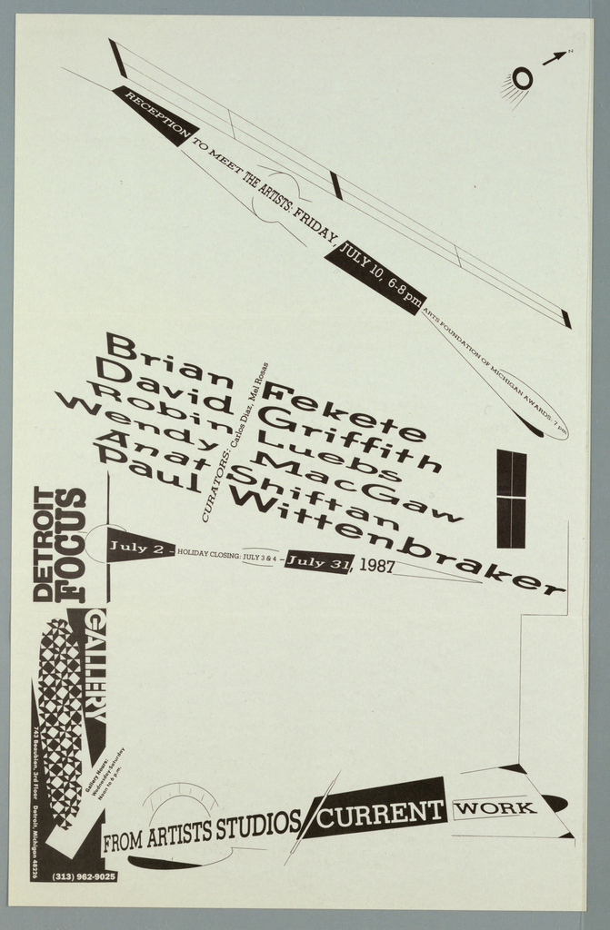 """Poster announcement printed in black ink for Detroit Focus Gallery exhibition, designed to be mailed.   Loose """"constructivist"""" style.  Text in a variety of sizes, styles throughout.    Recto: Upper left corner, arrow, circle, half with graduated lines coming out. Diagonally across upper left corner to right edge, center, abstract line design resembling rocket and text giving reception information.  Diagonally across center, text giving participating artists, curators, location, dates, and additional informaion.   Across lower edge, exhibition title, abstract design.  Lower left quadrant, column of text (sideways) and pattern. Verso: Upper third of sheet, abstract design with text giving artists names over it.  Across center, text giving title, location, contact information and lines form abstract rocket.  Lower third of sheet, text giving sponsors and mailing information, sorrounded by line design of rocket."""
