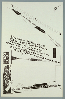 "Poster announcement printed in black ink for Detroit Focus Gallery exhibition, designed to be mailed.   Loose ""constructivist"" style.  Text in a variety of sizes, styles throughout.    Recto: Upper left corner, arrow, circle, half with graduated lines coming out. Diagonally across upper left corner to right edge, center, abstract line design resembling rocket and text giving reception information.  Diagonally across center, text giving participating artists, curators, location, dates, and additional informaion.   Across lower edge, exhibition title, abstract design.  Lower left quadrant, column of text (sideways) and pattern. Verso: Upper third of sheet, abstract design with text giving artists names over it.  Across center, text giving title, location, contact information and lines form abstract rocket.  Lower third of sheet, text giving sponsors and mailing information, sorrounded by line design of rocket."