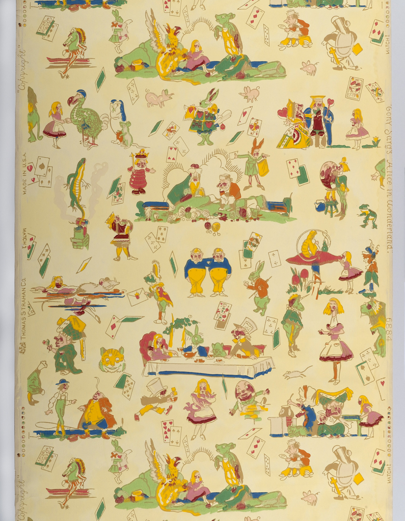 """Children's paper showing characters from """"Alice in Wonderland"""" and vignettes in bright multicolor, especially yellow. Printed in colors on cream ground. Printed in selvedge: """"(thistle) Thomas Strahan Co.  Made In USA  Copyright Tony Sarg's """"Alice in Wonderland."""" Pattern number 6884."""