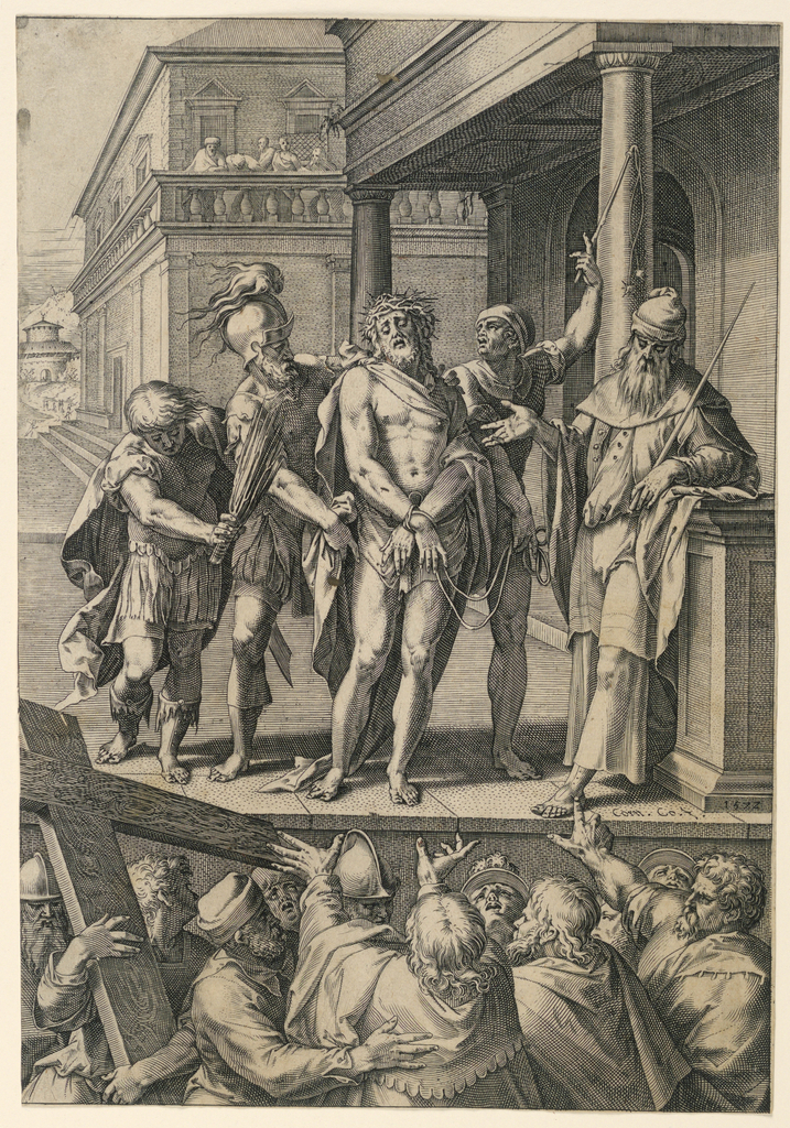 """On a podium stands Christ between four men. In foreground, spectators; at left, the cross held by a man. The city gate and two houses in background. Inscribed, right (on podium): """"Corn. Co. F. 1572."""""""