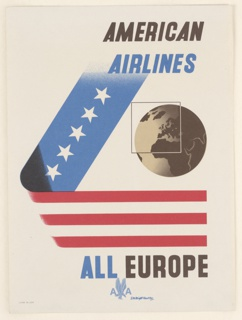 Advertising reduction encouraging travel to Europe via American Airlines. Ribbon in L-shape with white stars on blue, and red and white stripes. On right, depiction of a globe in black and white with superimposed square highlighting the European region. In black and blue text, upper right: AMERICAN / AIRLINES. in black and blue, lower right: ALL EUROPE / [American Airlines logo in light blue].