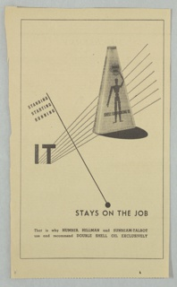 Newspaper clipping of an advertisment with text on verso. At right, a conical oil can labeled SHELL LUBRICATING OIL, with lay figure holding a shell above its head, crossed by rays emanating from text in black, center left: IT. A diagonal line cuts across the composition from center left to lower right. Along the upper part of this line, as if constituting a pennant on a flagpole, text in black: STANDING / STARTING / RUNNING; At the terminus of the line, lower right: STAYS ON THE JOB / That is why HUMBER, HILLMAN and SUNBEAM-TALBOT / use and recommend DOUBLE SHELL OIL EXCLUSIVELY.