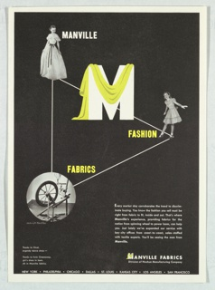 """Advertisement for Manville Fabrics. Extending across entirety of the page, a white triangle in outline. At the points of a triangle, photographs of a woman (at top), girl (at right), and an image of a spinning wheel in a circular shape (at bottom). In between the upper point and the right-most point, the letter """"M"""" in white is draped with yellow fabric. Text in white and yellow, adjacent to each image on the trinagle: MANVILLE / FASHION / FABRICS. In bottom right quadrant, nine lines of advertising copy in white text. At bottom left corner, image credits for the composition in white text."""
