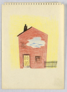 Depiction of a brick house's façade with two steps leading up to a yellow door at left, and a window on the ground floor at left. In upper portion of the house, a blue and white cloud. On top of pointed roof, at left, a black chimney. At the right of the house, a black picket fence. Behind, a yellow ground.