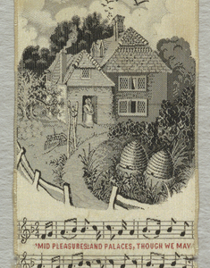 """White souvenir bookmark with the inscription """"Home Sweet Home"""" across the top. Just below is a rural scene with a large home and a woman standing in the doorway. Other details include a fence with a circular path, trees and two beehives. Space below is inscribed with the first and second verse of Home Sweet Home by John Howard Payne (1791–1852), an American author and dramatist. V-shaped at the bottom with a floral medallion. Colors are white, black, red, yellow-orange, and green."""