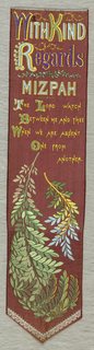 "Red ribbon with text at top that reads: ""With Kind Regards Mizpah The Lord Watch Between Me and Thee When We Are Absent One from Another."" Below are leafy fronds and a small V-shaped scalloped lace border."