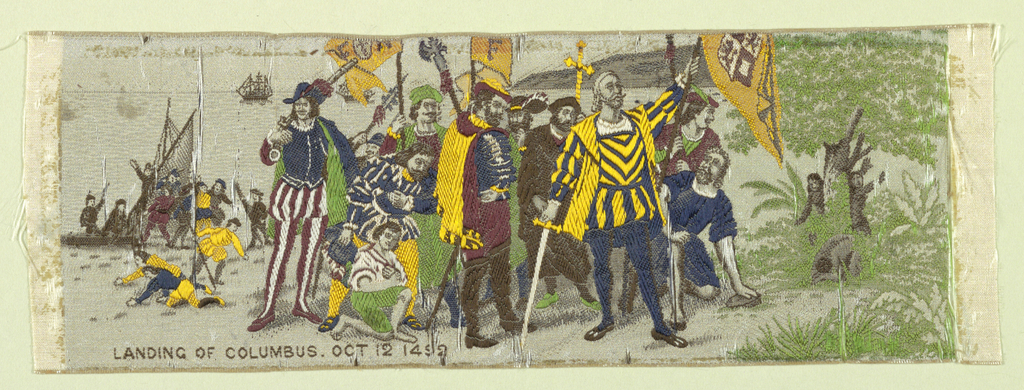 "Ribbon brocaded in colors showing picture of the ""Landing of Columbus Oct. 12, 1492,"" brocaded, lower left."