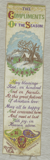 White silk ribbon with a oval vignette consisting of a winter landscape with holly. Below is the passge: May blessings rest on kindred and on friends, At this great festival of Christian love. May all be happy and contented here, and meet at last with joy in Heaven above.