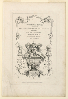 "The title, in the upper part of the page; below it on a pedestal two putti embracing. All framed by a delicate design of tendrils, volutes, and masks. Inscribed in center: ""title; upper left: ""C""; upper right: ""1""; along lower margin: ""A Paris chez Huquier vis-à-vis le grand Chatelet""."
