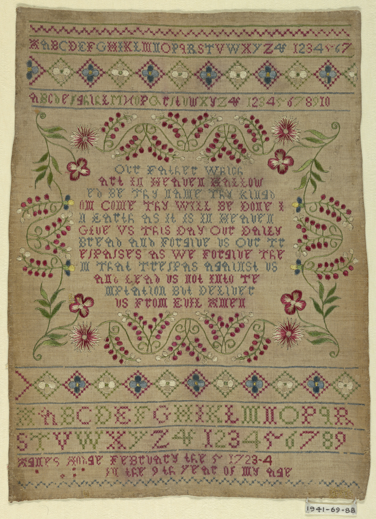 """Alphabets, numerals, """"Agnes Hodge, February the 5 1723-4 in the 9th year of my age"""" and the Lord's Prayer surrounded by a floral frame."""