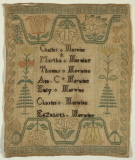 A list of seven names of members of the Merwine family is embroidered in black in the center: Charles Merwine, Martha Merwine, Thomas Merwine, Ann C. Merwine, Emily Merwine, Charles Merwine, and Elizabeth Merwine.  To the left and right are trees supporting flowering plants; at the top and bottom are large-scale wavy floral vines. The narrow borders are a geometric fret at top and bottom, and a wave-like scroll at the sides.