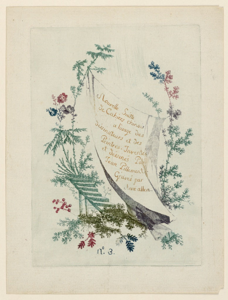 """A title page: two branches extend vertically at right and left, between which is strung a sheet which reads: 'Nouvelle Suitte de Cahiers chinois a l'usage des déssinateurs et des Peintres. Inventés ed déssinés Par Jean Pillement. Gravés par Anné allen."""" Below, a staircase and imaginative botanicals rendered in various colors, which bleed into one another within the etched lines."""