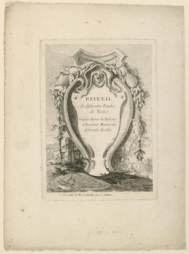 """An escutcheon stands in a landscape with classical ruins. Printed on it: """"RECUEIL / de differentes Etudes / de Testes / Gravées d'apres les Desseins / d'Excellens Maitres des / differentes Ecolles""""; signed, bottom left, on a stone slab: """"J Legeau inv. Et. Sculp."""" Bottom Margin: Another signature of Le Geau's is hardly visible, and the address of a publisher deleted. Instead: """"A Paris chés Le Pere et Avaulez rue S. Jacques."""""""