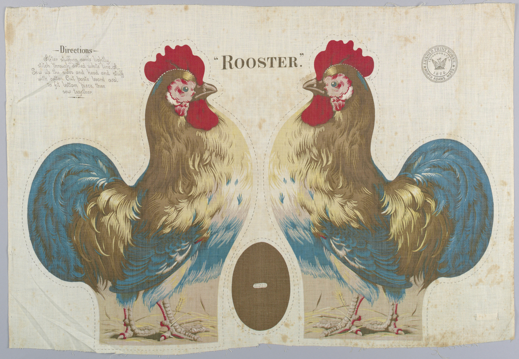 "Printed panel, entitled ""Rooster"" with two side views and a bottom piece for a rooster in profile, meant to be cut and sewn into a stuffed toy. Sewing instructions are printed on the upper left corner. ""Arnold Print Works, North Adams, MA"" is printed on the upper right corner."