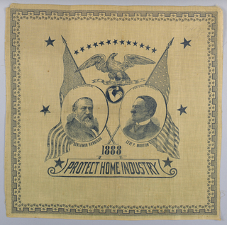 "Border: Fret, circles, and dots. Field: Portrait of Benjamin Harrison, Levi P. Morton, and ""PROTECT HOME INDUSTRY/ 1888"" Color: Blue on white."